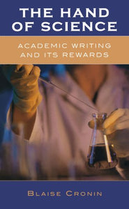 The Hand of Science: Academic Writing and Its Rewards