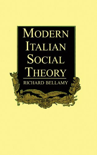 Modern Italian Social Theory: Ideology and Politics from Pareto to the Present