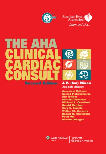 The AHA Clinical Cardiac Consult (The 5-Minute Consult Series)