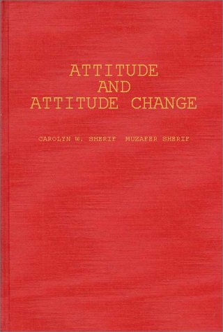 Attitude And Attitude Change: The Social Judgment-Involvement Approach