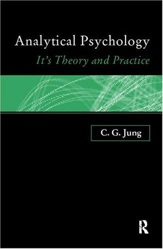 Analytical Psychology: Its Theory and Practice