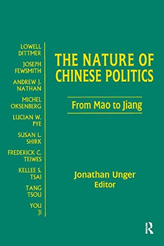The Nature of Chinese Politics: From Mao to Jiang (Contemporary China Books)