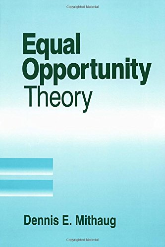 Equal Opportunity Theory: Fairness in Liberty for All (Applied Social Research Methods)