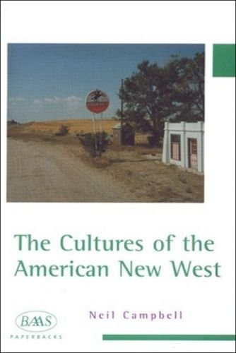 The Cultures of the American New West (BAAS Paperbacks)