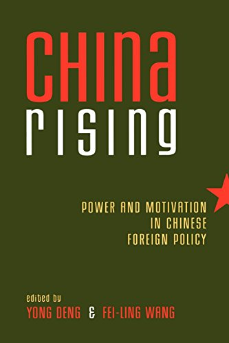 China Rising: Power and Motivation in Chinese Foreign Policy (Asia in World Politics)