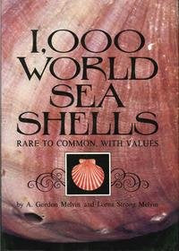 1,000 World Sea Shells: Rare to Common, With Values