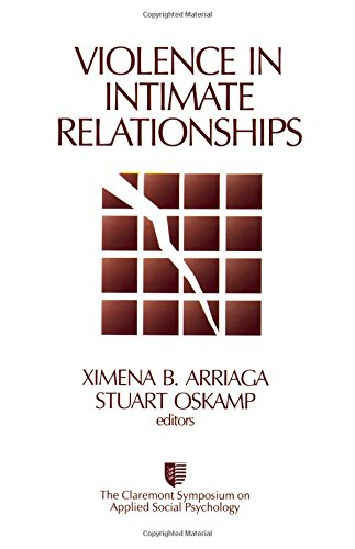 Violence in Intimate Relationships (Claremont Symposium on Applied Social Psychology)