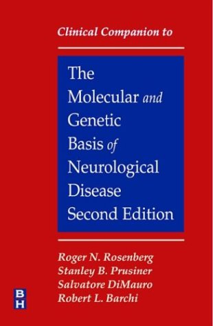 Clinical Companion to The Molecular and Genetic Basis of Neurological Disease, 2e