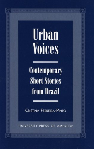 Urban Voices: Contemporary Short Stories from Brazil