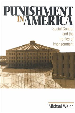 Punishment in America: Social Control and the Ironies of Imprisonment