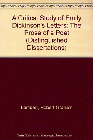 A Critical Study of Emily Dickinson's Letters: The Prose of a Poet (Studies in African Literature New Series)