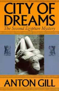 City of Dreams: The Second Egyptian Mystery