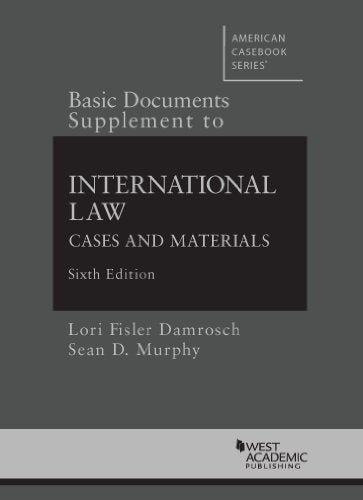 Basic Documents Supplement To International Law (American Casebook Series)