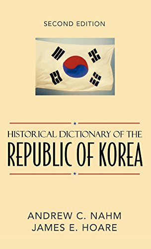 Historical Dictionary of the Republic of Korea (Historical Dictionaries of Asia, Oceania, and the Middle East)