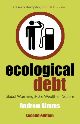 Ecological Debt,  Second Edition: Global Warming and the Wealth of Nations