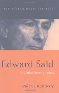 Edward Said: A Critical Introduction