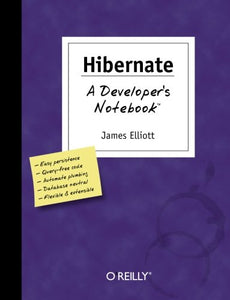 Hibernate: A Developer'S Notebook