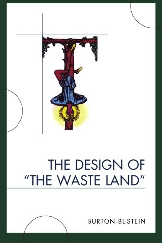 The Design of The Waste Land