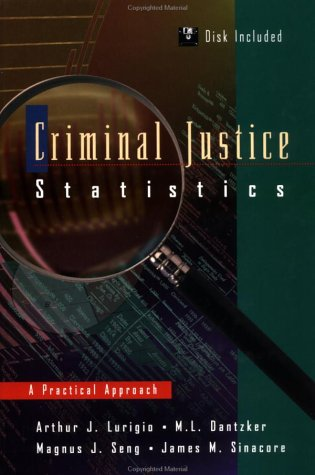 Criminal Justice Statistics: A Practical Approach