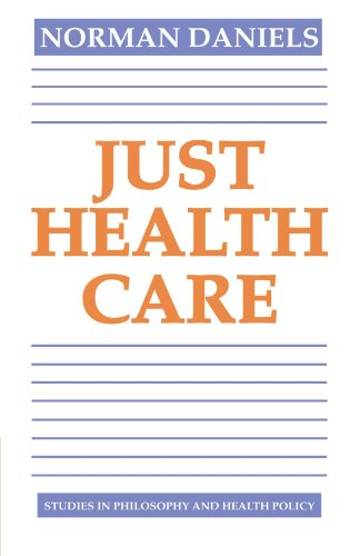 Just Health Care (Studies In Philosophy And Health Policy)