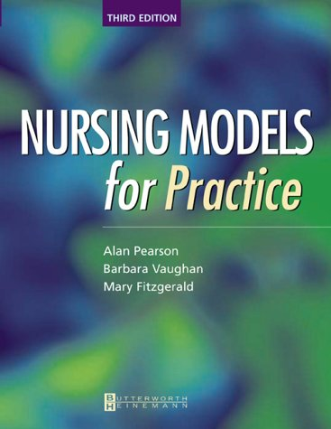 Nursing Models for Practice, 3e