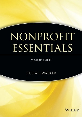 Nonprofit Essentials: Major Gifts