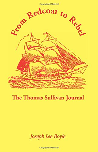 From Redcoat to Rebel: : The Thomas Sullivan Journal
