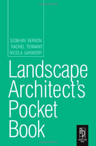 Landscape Architect's Pocket Book (Routledge Pocket Books)