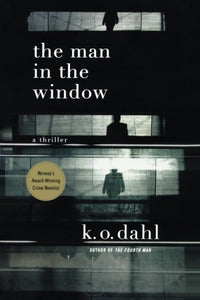 The Man in the Window: A Thriller (Oslo Detectives)
