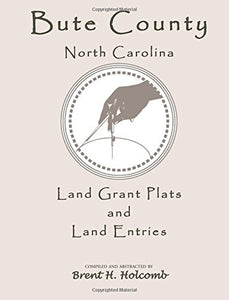 Bute County, North Carolina Land Grant Plats and Land Entries