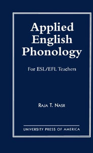 Applied English Phonology: For ESL/EFL Teachers