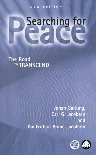 Searching for Peace: The Road to TRANSCEND (Critical Peace Studies: Peace by Peaceful Means)