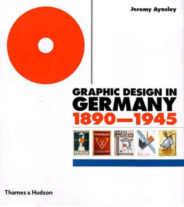GRAPHIC DESIGN IN GERMANY 1890 - 1945
