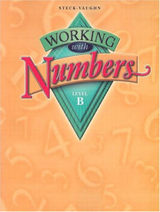 Working With Numbers: Level B