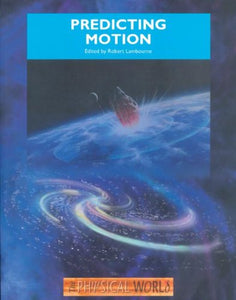 Predicting Motion (Physical World)