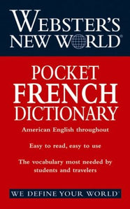 Webster's New WorldPocket French Dictionary