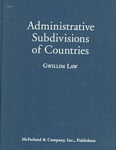 Administrative Subdivisions of Countries: A Comprehensive World Reference, 1900 Through 1998