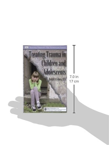Treating Trauma in Children and Adolescents (Trauma Therapy)