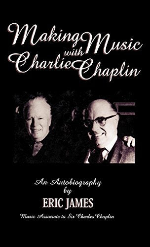 Making Music with Charlie Chaplin