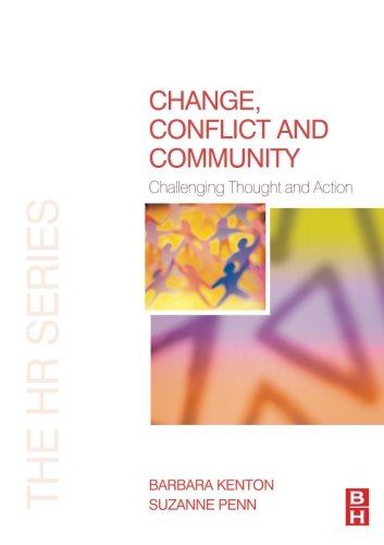 Change, Conflict and Community (The HR Series)