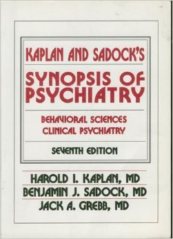 Synopsis Of Psychiatry: Behavioral Sciences, Clinical Psychiatry