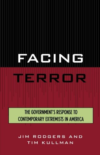 Facing Terror: The Government's Response to Contemporary Extremists in America