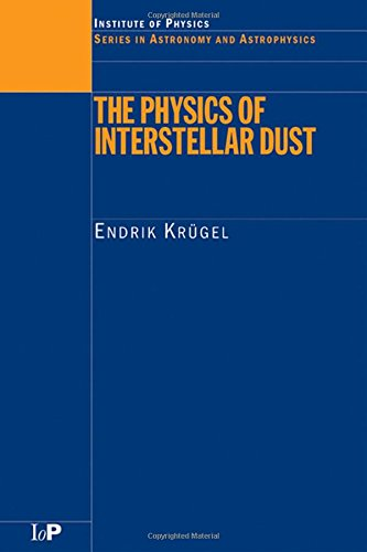 The Physics of Interstellar Dust (Series in Astronomy and Astrophysics)