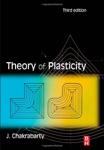 Theory of Plasticity, Third Edition
