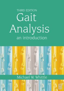 Gait Analysis: An Introduction, 3e