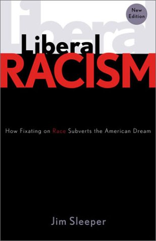 Liberal Racism: How Fixating on Race Subverts the American Dream