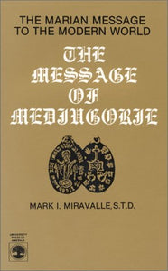 The Message of Medjugorje