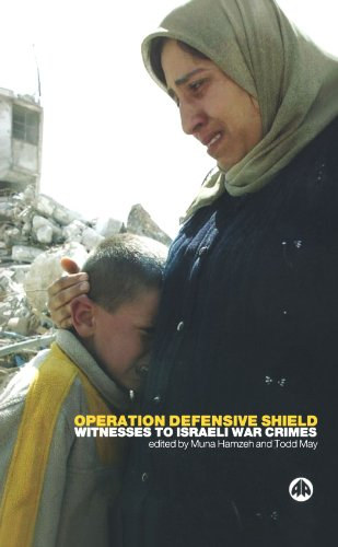 Operation Defensive Shield: Witnesses to Israeli War Crimes