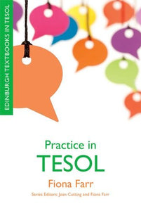 Practice in TESOL (Edinburgh Textbooks in TESOL EUP)