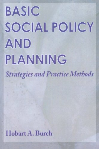 Basic Social Policy and Planning: Strategies and Practice Methods